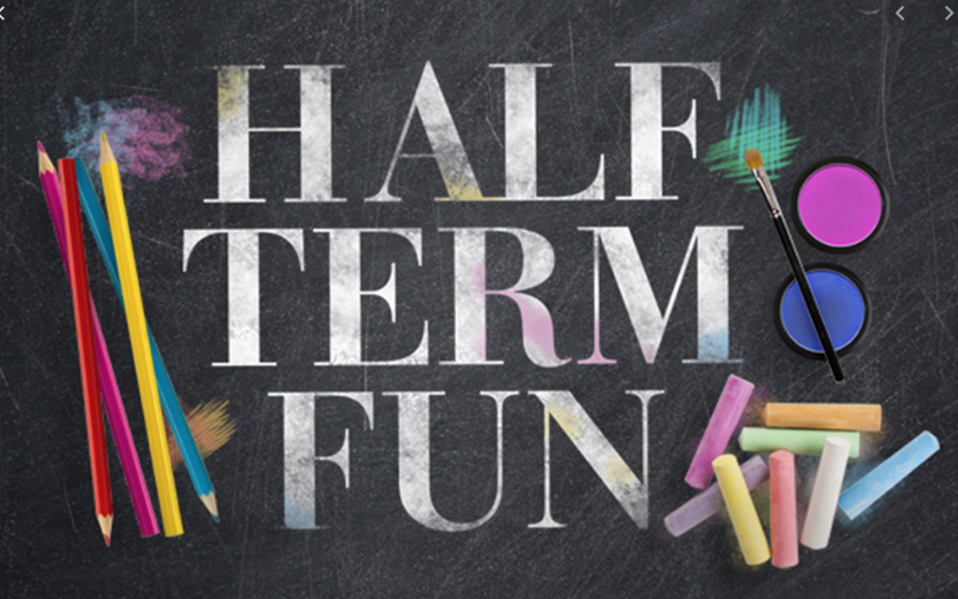 Chalkboard with Half Term Fun written on it
